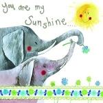 Přání You are my sunshine